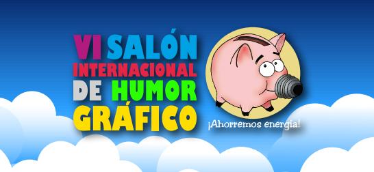 VI Salon Internacional de HUMOR GRÁFICO