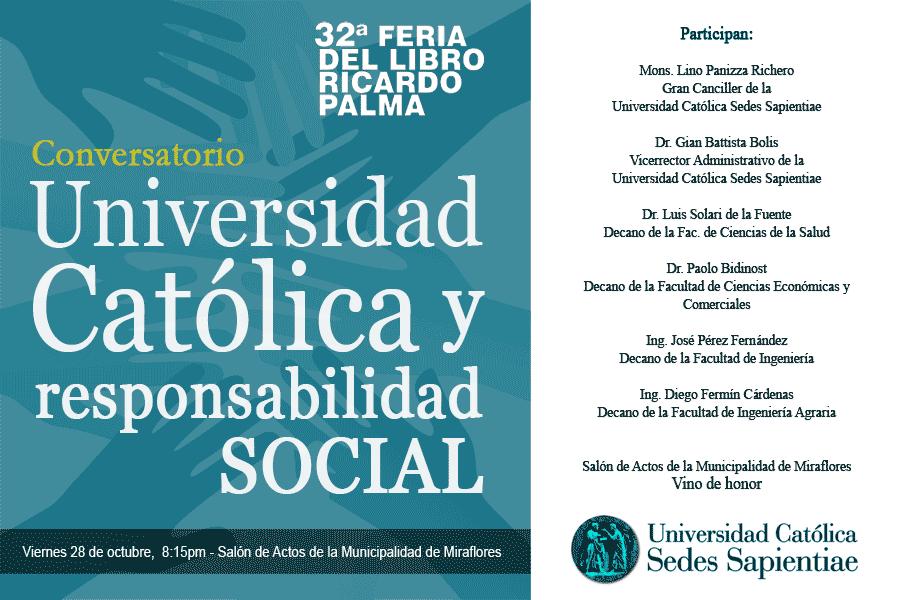 Conversatorio Universidad Católica y Responsabilidad Social - 28/10/2011
