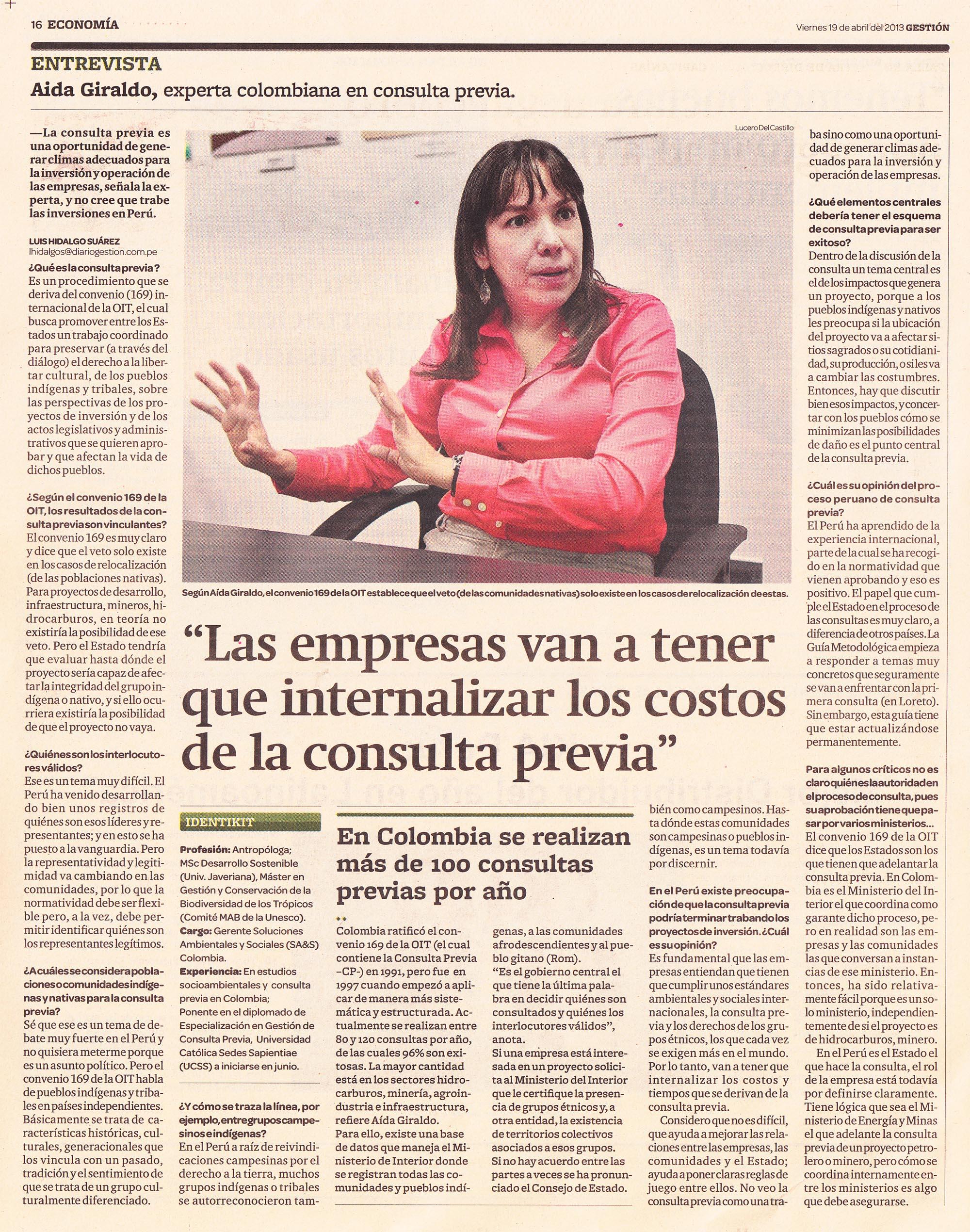 """""""Las empresas van a tener que internalizar los costos de la consulta previa"""" (Gestión  19/04/2013)"""